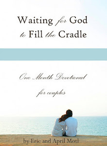 waiting for God to fill the cradle