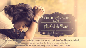 the God who waits