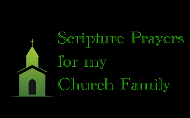 Scripture prayers for church